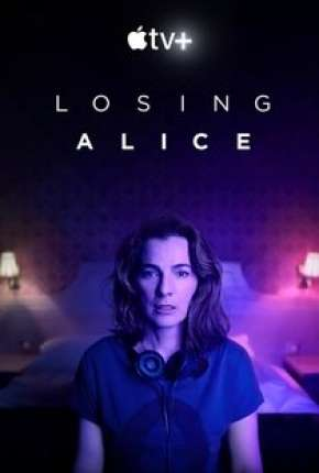 Losing Alice - 1ª Temporada Completa Download