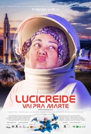 Lucicreide vai pra Marte Download