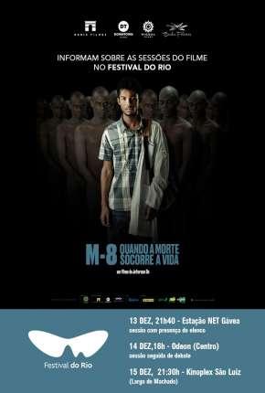 M8 - Quando a Morte Socorre a Vida Download