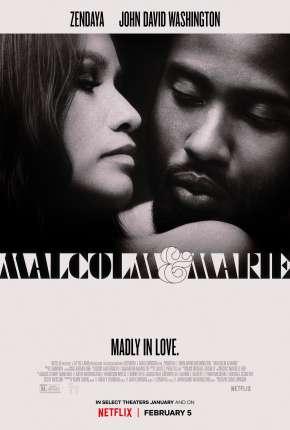 Malcolm e Marie Download