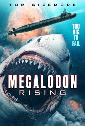 Megalodon Rising - Legendado Download