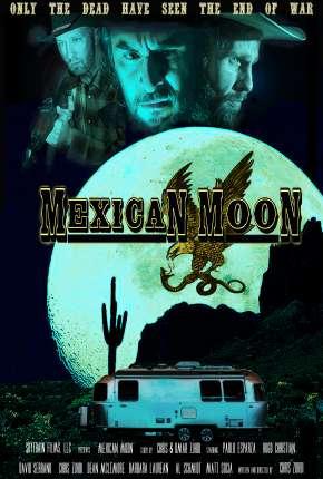 Mexican Moon - Legendado Download