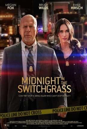 Midnight in the Switchgrass - Legendado Download