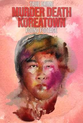 Murder Death Koreatown - Legendado Download
