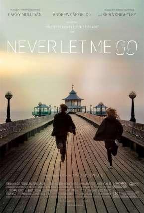 Não Me Abandone Jamais - Never Let Me Go Download