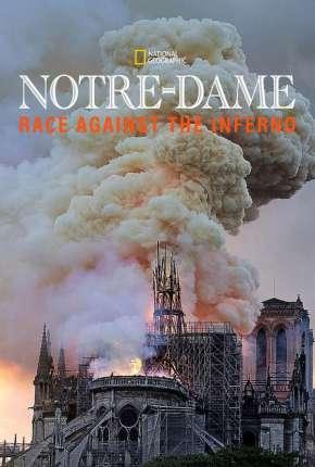 Notre Dame - A Corrida Contra o Fogo - Legendado Download