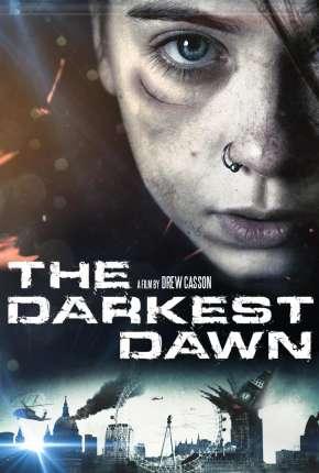 O Amanhecer Mais Escuro - The Darkest Dawn Download