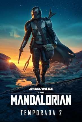 O Mandaloriano - The Mandalorian Star Wars - 2ª Temporada Download