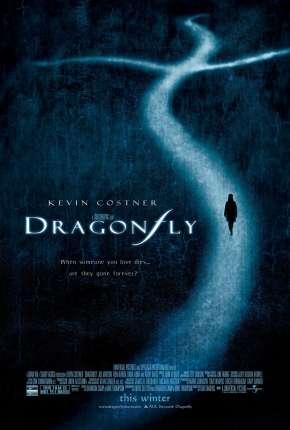 O Mistério da Libélula - Dragonfly Download