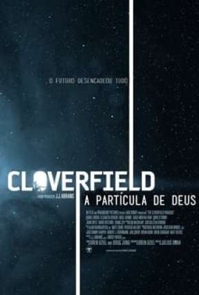 O Paradoxo Cloverfield - The Cloverfield Paradox Download