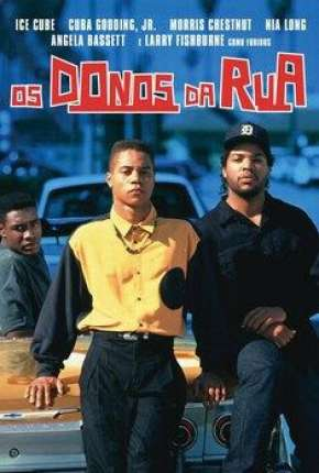Os Donos da Rua - Boyz n the Hood Download