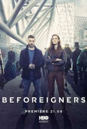 Os Visitantes - Beforeigners 1ª Temporada Download