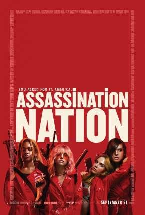 País da Violência - Assassination Nation Download