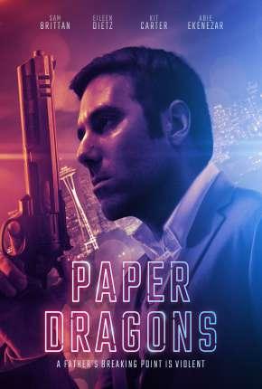 Paper Dragons - Legendado Download
