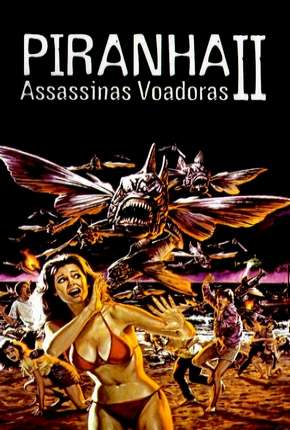 Piranhas 2 - Assassinas Voadoras Dublado Download