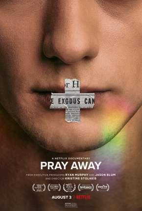 Pray Away - Legendado Download