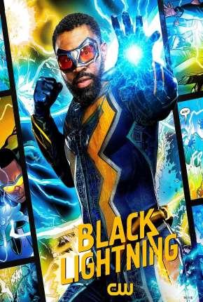 Raio Negro - Black Lightning 4ª Temporada Legendada Download