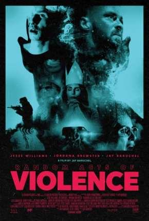 Random Acts of Violence - Legendado Download