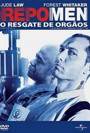 Repo Men - O Resgate de Órgãos Download