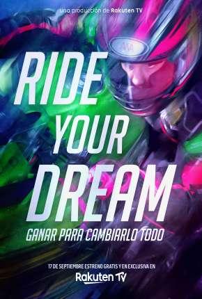 Ride Your Dream - Legendado  Download