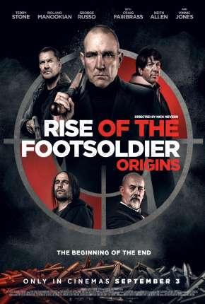 Rise of the Footsoldier - Origins - CAM - Legendado Download