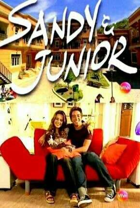 Sandy e Junior 1ª até 4ª Temporada Download