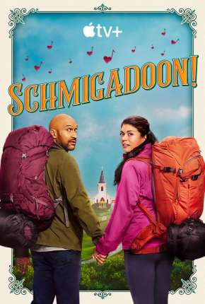 Schmigadoon! - 1ª Temporada Download