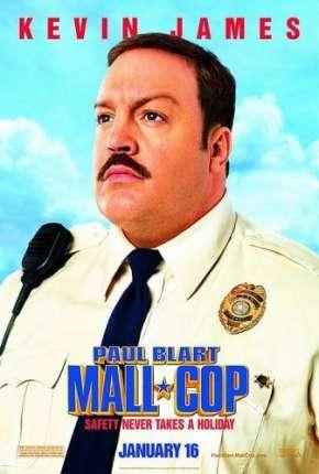 Segurança de Shopping - Paul Blart: Mall Cop Download