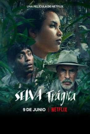 Selva Trágica - Legendado Download