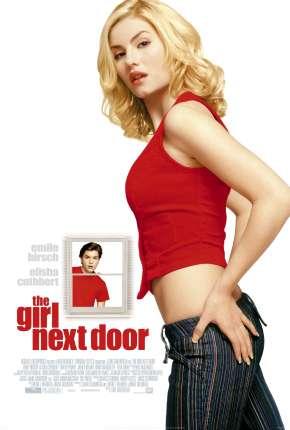 Show de Vizinha - The Girl Next Door Download