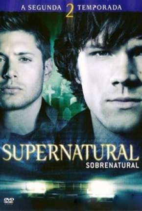 Sobrenatural - 2ª Temporada Download
