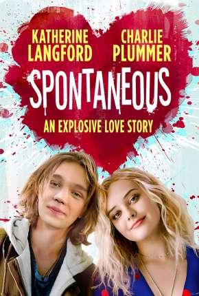Spontaneous - Legendado Download