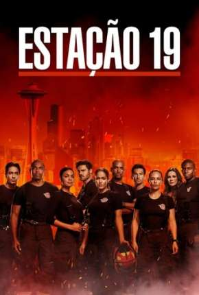 Station 19 - 5ª Temporada Legendada Download