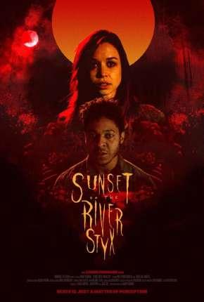 Sunset on the River Styx - Legendado Download