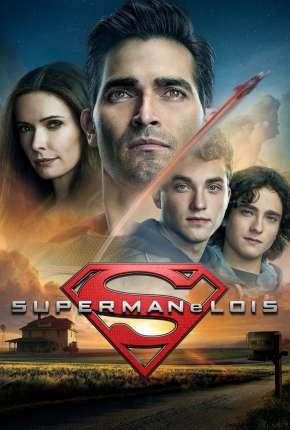 Superman e Lois - 1ª Temporada Legendada Download