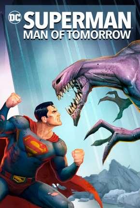 Superman - Homem do Amanhã Legendado Download