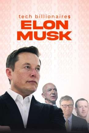 Tech Billionaires - Elon Musk - Legendado Download