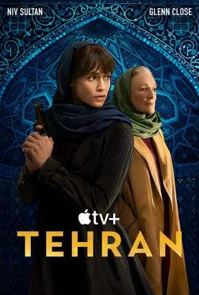 Teerã - 1ª Temporada Legendado Download
