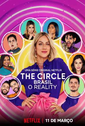 The Circle Brasil - O Reality - 1ª Temporada Completa Download