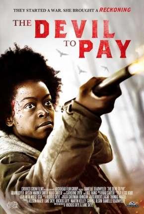 The Devil to Pay - Legendado Download