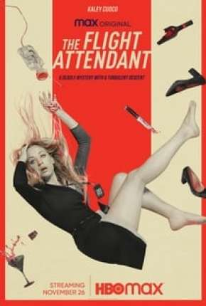 The Flight Attendant - 1ª Temporada Completa Download