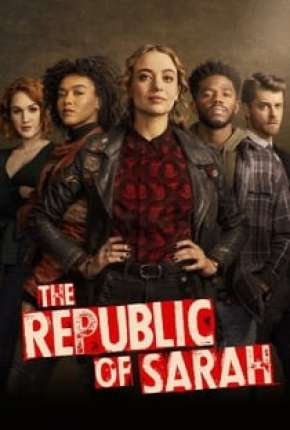 The Republic of Sarah - 1ª Temporada Legendada Download