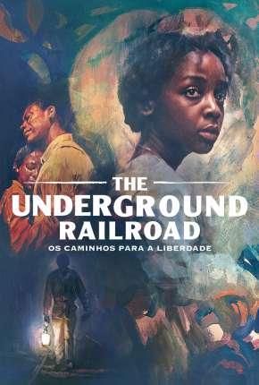 The Underground Railroad - 1ª Temporada Completa Download