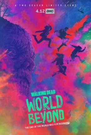 The Walking Dead - World Beyond - 1ª Temporada Download