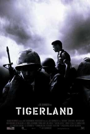 Tigerland - A Caminho da Guerra Dublado Download