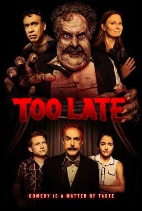 Too Late - Legendado Download