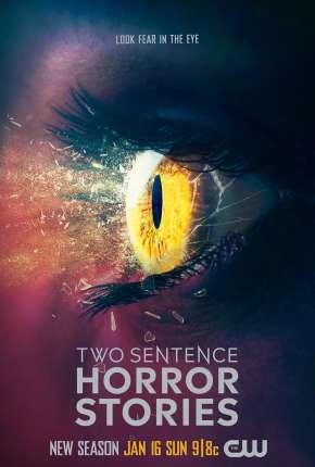 Two Sentence Horror Stories - 2ª Temporada Legendada Download