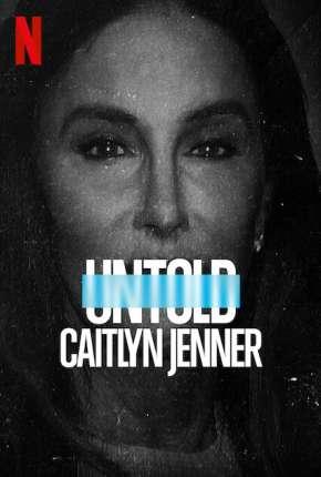 Untold - Caitlyn Jenner - Legendado Download