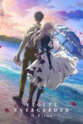 Violet Evergarden - O Filme Download