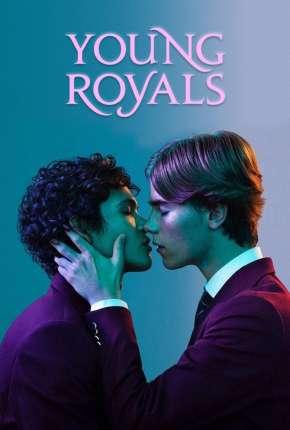 Young Royals - 1ª Temporada Completa Download